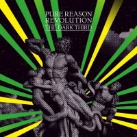Pure Reason Revolution - The Dark Third (2006)