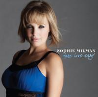 Sophie Milman - Take Love Easy (2009)