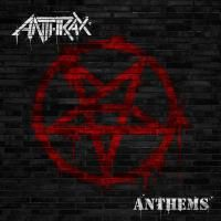 Anthrax - Anthems (2013)
