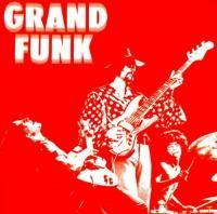 Grand Funk Railroad - Grand Funk (1969) - Original recording reissued