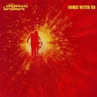 The Chemical Brothers - Come With Us (2002) (180 Gram Audiophile Vinyl) 2 LP