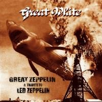 Great White - Great Zeppelin: Tribute To Led Zeppelin (1998)