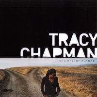 Tracy Chapman - Our Bright Future (2008)