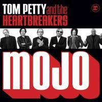 Tom Petty & The Heartbreakers - Mojo (2010)