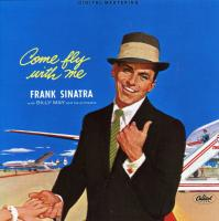 Frank Sinatra - Come Fly With Me (1958) (Vinyl Limited Edition)