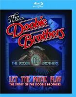 The Doobie Brothers - Let The Music Play: The Story Of The Doobie Brothers (2012) (Blu-ray)