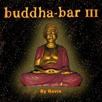 Buddha-Bar III by DJ Ravin (2005) - 2 CD Box Set