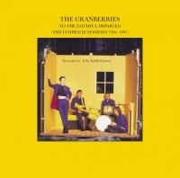 The Cranberries - To The Faithful Departed (The Complete Sessions 1996-1997) (1996)