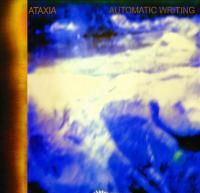 Ataxia - Automatic Writing (2004)