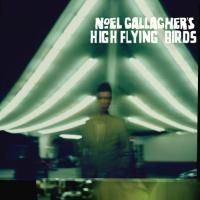 Noel Gallagher's High Flying Birds - Noel Gallagher's High Flying Birds (2011)