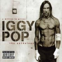 Iggy Pop - A Million In Prizes: The Anthology (2005) - 2 CD+DVD Box Set