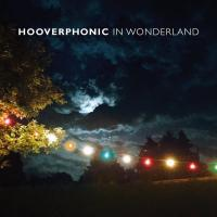 Hooverphonic - In Wonderland (2016)
