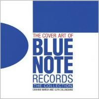 The Cover Art of Blue Note Records: The Collection (Твердый переплет)