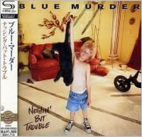 Blue Murder - Nothing But Trouble (1993) - SHM-CD