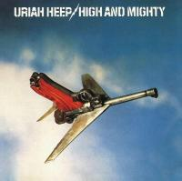 Uriah Heep - High & Mighty (1976) - Deluxe Edition