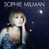 Sophie Milman - In The Moonlight (2011)