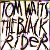 Tom Waits - The Black Rider (1993)