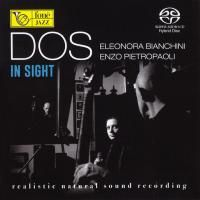 Enzo Pietropaoli & Elenora Bianchini - Dos - In Sight (2016) - Hybrid SACD