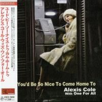 Alexis Cole With One For All - You'd Be So Nice To Come Home To (2010) - Paper Mini Vinyl