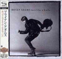 Bryan Adams - Cuts Like A Knife (1983) - SHM-CD