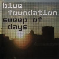 Blue Foundation - Sweep Of Days (2004)
