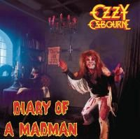 Ozzy Osbourne - Diary Of A Madman (1981) - Original recording reissued