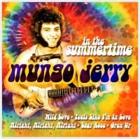 Mungo Jerry - In the Summertime: Best Of (2007)