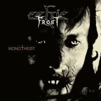 Celtic Frost ‎- Monotheist (2006) - Limited Edition