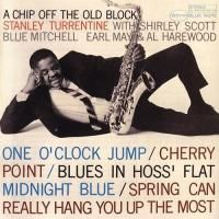 Stanley Turrentine - A Chip Off the Old Block (1963) - Original recording remastered