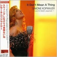 Simone Kopmajer - It Don't Mean A Thing: Live At Heidi's Jazzclub (2012) - Paper Mini Vinyl