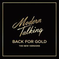 Modern Talking - Back For Gold (2017)