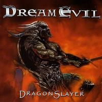 Dream Evil - Dragonslayer (2002)