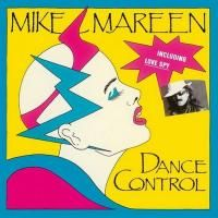 Mike Mareen - Dance Control (1985) (Limited Edition Vinyl)