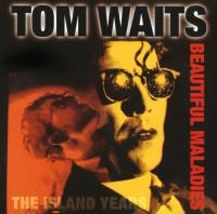 Tom Waits - Beautiful Maladies: The Island Years (1998)