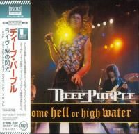 Deep Purple - Come Hell Or High Water (1994) - Blu-spec CD2