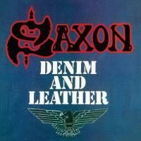 Saxon - Denim And Leather (1981) - Deluxe Edition