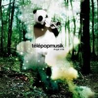 Telepopmusik - Angel Milk (2005)