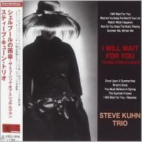 Steve Kuhn Trio - I Will Wait For You: The Music Of Michel Legrand (2010) - Paper Mini Vinyl