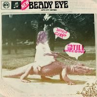 Beady Eye - Different Gear, Still Speeding (2011)