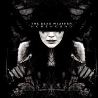 The Dead Weather - Horehound (2009)