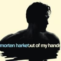 Morten Harket - Out Of My Hands (2012)