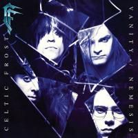 Celtic Frost - Vanity / Nemesis (1990) - Deluxe Edition