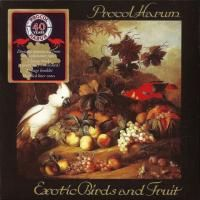 Procol Harum - Exotic Birds & Fruit - 40th Anniversary Edition (1974) - Original recording remastered