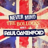 Paul Oakenfold - Never Mind The Bollocks Here's Paul Oakenfold (2011) - 2 CD Box Set