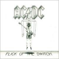 AC/DC - Flick Of The Switch (1983) - Deluxe Edition