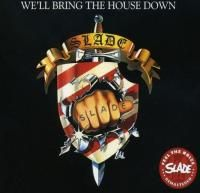 Slade - We'll Bring The House Down (1981) - Original recording remastered