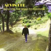 Alvin Lee - Still On The Road To Freedom (2012)