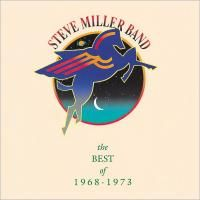 Steve Miller Band - The Best Of 1968-1973 (1990)