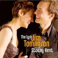Jim Tomlinson and Stacey Kent - The Lyric (2006)
