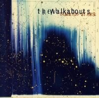 The Walkabouts - Trail Of Stars (1999)